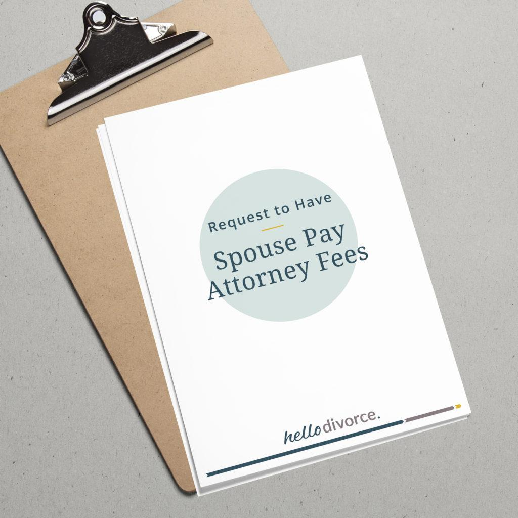 Attorney fees from your spouse