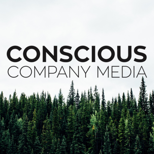 Conscious Company Media: How Self-Love Helped This Startup Founder Build a Values-Driven Startup